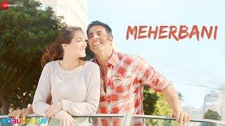 MEHERBANI - FULL VIDEO HD | The Shaukeens | Akshay Kumar | Arko | Jubin Nautiyal width=