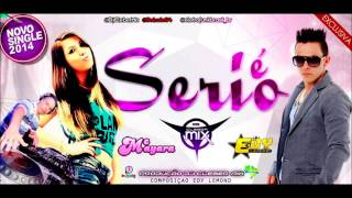 Dj Cleber Mix Feat Edy Lemond & Mc Mayara - É Serio (2014)