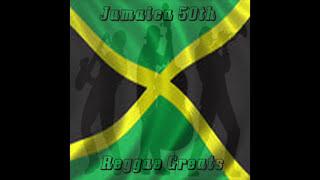 Jamaica 50th Reggae Greats (Full Album)