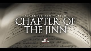 The Chapter of the Jinn - Powerful Recitation by Omar Hisham Al Arabi