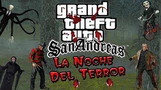 getlinkyoutube.com-GTA San Andreas Loquendo | La Noche Del Terror | Cap.1 | ©Themastersfly24™