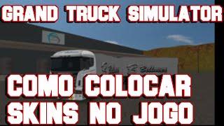 getlinkyoutube.com-Como Colocar Skins No Grand Truck Simulator