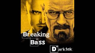 getlinkyoutube.com-Darktek - Breaking Bass! (Breaking bad Remix)