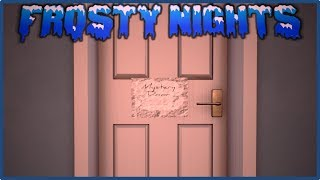 What's Inside The Mystery Door? Come Find Out | Frosty Nights