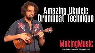 getlinkyoutube.com-Amazing Ukulele Drumbeat Technique