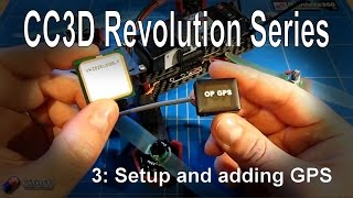 getlinkyoutube.com-(3/3) CC3D Revolution and LibrePilot: Adding GPS and extra calibration steps