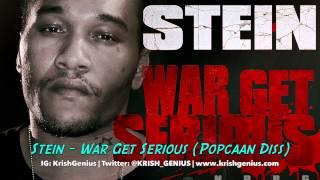 Stein - War Get Serious (Popcaan Diss)