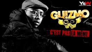 Guizmo - C'est Pas La Meme