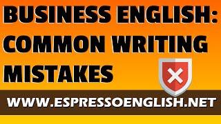 getlinkyoutube.com-Business English: Common Writing Mistakes