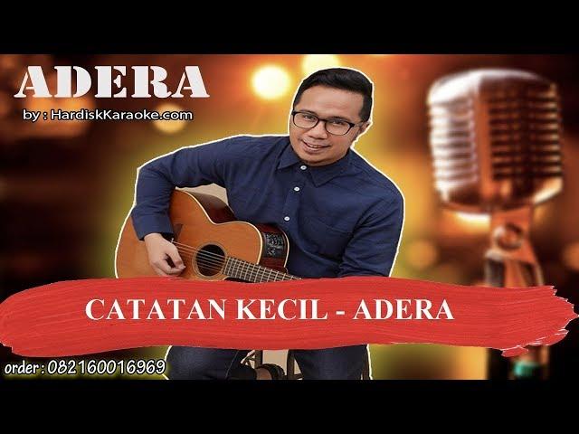 CATATAN KECIL   ADERA Karaoke