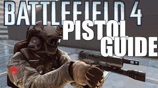 getlinkyoutube.com-Battlefield 4: Pistol Guide!