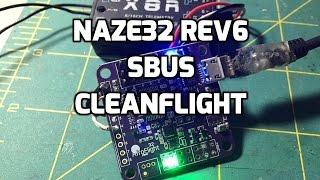 getlinkyoutube.com-Setup | Naze32 rev6 with sbus on cleanflight using betaflight