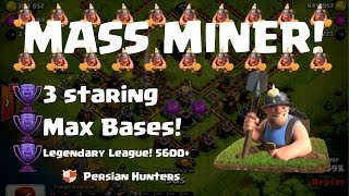 getlinkyoutube.com-Clash of Clans - Mass Miner Attacks! The most popular Attack Strategy In The  Legend League! 5600+