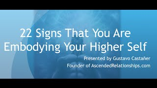 getlinkyoutube.com-22 Signs That You Are Embodying Your Higher Self