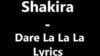 getlinkyoutube.com-Shakira - Dare La La La Lyrics