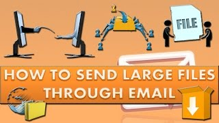 How to send large files through Gmail?