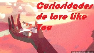 getlinkyoutube.com-Streven Universe - 10 Curiosidades de Love Like You (Amar Como Tu)