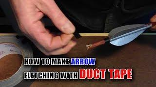getlinkyoutube.com-Duct Tape Arrow Fletching