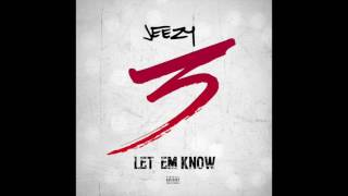 Jeezy - Let em know