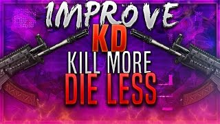 getlinkyoutube.com-BEST WAY To IMPROVE YOUR KD Ratio in BLACK OPS 3 - BO3 How To DIE LESS & How To Get MORE KILLS