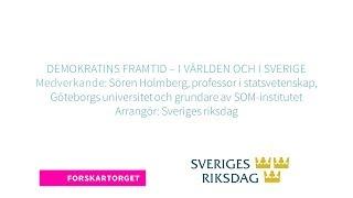 Forskartorget 2018 - Demokratins framtid – i världen och i Sverige