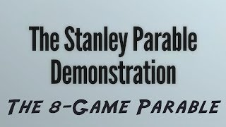 getlinkyoutube.com-The Stanley Parable Demonstration - The 8-Game parable