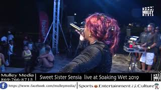 Sweet Sister Sensia live at Sunrise Promotions soaking wet 2019- Nevis.