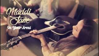 getlinkyoutube.com-Maddi Jane - In Your Arms (Lyric)