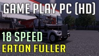 getlinkyoutube.com-Logitech Driving Force GT and FF Joystick with 18 speed Eaton Fuller (Euro Truck Simulator 2)