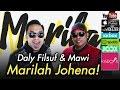 Daly Filsuf & Mawi - Marilah Johena Official Lyrics Video