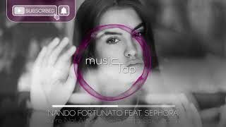 Nando Fortunato ft. Sephora - You're Not Alone (Nikita Ferra Sax Version)