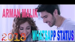 || ARMAN MALIK 2018 || HEY SHONA NEW LOVE WHATSAPP STATUS VIDEO SONGS.