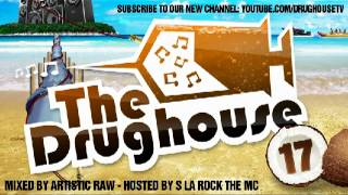 getlinkyoutube.com-The Drughouse 17 [FULL/DOWNLOAD/TRACKLIST/CUE] Mixed by Artistic raw ( www.thedrughouse.eu )