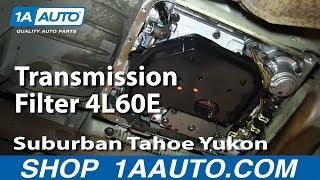 getlinkyoutube.com-How To Service Change Transmission Filter 4L60E 2000-06 Suburban Tahoe Yukon