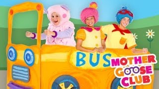 getlinkyoutube.com-The Wheels on the Bus Go Round and Round - Mother Goose Club Songs for Children