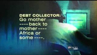 Debt Collectors Shocking Tactics