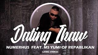 Dating Ikaw by Numerhus feat. Yumi Ortigas of Repablikan Syndicate (Lyric Video )