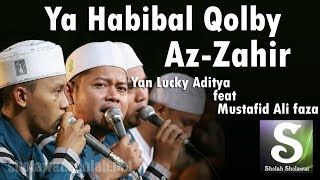 Lirik Az-Zahir - Ya Habibal Qolbi (Versi Baru) | Voc. Lucky feat Mustafid