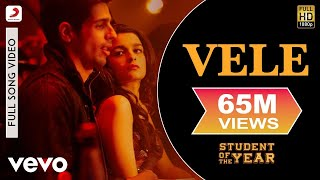 getlinkyoutube.com-Vele - Student of The Year | Sidharth Malhotra | Varun Dhawan