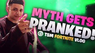 TSM Myth Gets Pranked! | Fortnite Vlog