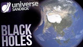 getlinkyoutube.com-Universe Sandbox 2 Gameplay - Earth Vs Black Holes - Black Holes, Collisions & Supernova!