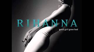 getlinkyoutube.com-Rihanna - Good Girl Gone Bad (Audio)