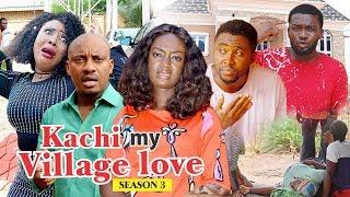 KACHI MY VILLAGE LOVE 3   2018 LATEST NIGERIAN NOLLYWOOD MOVIES || TRENDING NIGERIAN MOVIES