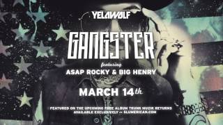 Yelawolf - Gangster (ft. A$ap Rocky & Big Henry)