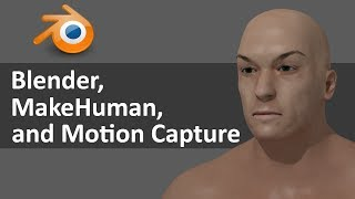 getlinkyoutube.com-Blender, MakeHuman, and Motion Capture files
