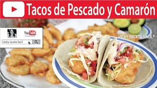 getlinkyoutube.com-TACOS DE PESCADO Y CAMARON | Vicky Receta Facil