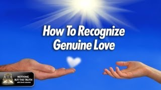 How To Recognize Genuine Love