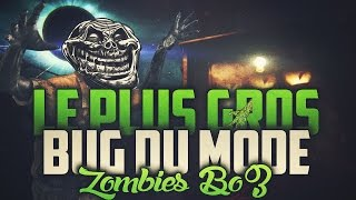 [Bo3] Le Plus Gros Bug En Zombies The Giant