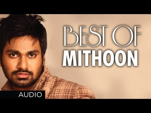 BEST SONGS OF MITHOON | Aashiqui 2, Murder 2, Lamhaa, Jism 2