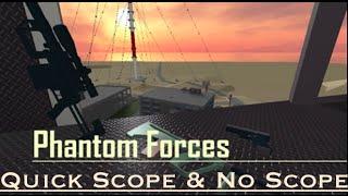 getlinkyoutube.com-Phantom Forces   Quick Scope & No Scope Montage!
